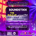 SOUNDSTIXX LIVE: INFLUX RADIO FRIDAYS 8-6-21