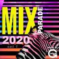 Mix Parade 2020 set 1  (mixed by Gmaik)