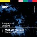 Mist of Fractions 03Ep - Nett Nett Radio Mix