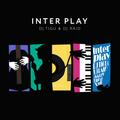 DJ TIGU & DJ RAID - INTER PLAY