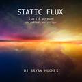 Static Flux - Lucid Dream