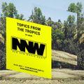 Topics from the Tropics Ep.06 @NewNewWorldRadio - 04.01.2021