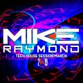 Mike Raymond Tech Session March 2k19.
