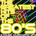 THE GREATEST HITS OF THE 80'S : 16 *SELECT EARLY ACCESS*