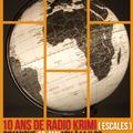 BLACK VOICES ESCALES  DU MONDE spéciale 10ans de RADIO KRIMI  Mai 2021