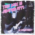 DJ Moneyshot & Skeg - This Mix is Jumping Off!