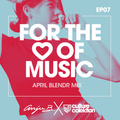 FOR THE LOVE OF MUSIC - EP7