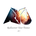 RYU's Rediscover Your Trance Mix Vol.3