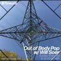 Out of Body Pop w/ Will Soer - 15-Nov-20