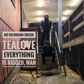 MC KILOMANN SNUSK & TEALOVE - EVERYTHING IS RIGGED, MAN