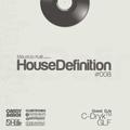 House Definition #008 - Guest DJs: C-Dryk & GLF