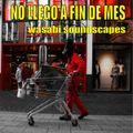 NO LLEGO A FIN DE MES (July Soundscapes)