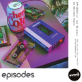 EPISODES w/ Ike Release on Newtown Radio EP07 Mar 12 19