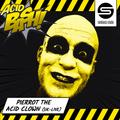 Pierrot The Acid Clown @ Acid Bash - First Edition