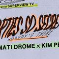 Parties So Secret, Nobody's There with Mati Drome & Kim Peers & Bruce Botnik