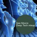 Gee Moore - Deep Tech mixup