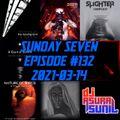 DJ AsuraSunil's Sunday Seven Mixshow #132 - 20210314