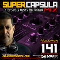 #SuperCapsulaMix - #Volumen 141 - by @DjMikeRaymond