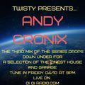 Twisty Presents ... Andy Cronix on Oi Oi Radio