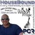 HouseBound - 20th October 2021 .. Ft. DJ Steve Davis
