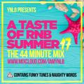 A Taste of Summer 2017 / Pop Rnb Mix !