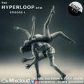 The HyperLoop BPM - @remixkid (insta) - Episode 4 - DJ Remixkid DCardinal