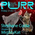 Purr Club Social S38 | MightyKat present Stephane Cocke