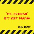 'THE LOCKDOWN [LET'S  KEEP  DANCING]