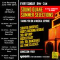 SOUNDQUAKE SUMMER SELECTIONS @ YAAM (June 2016) - LIVE SET Part 2