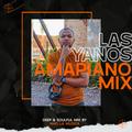 Las Yanos #68 (Amapiano Mix)