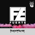 Fuerte - TrackWolves Radio 014 - Guestmix