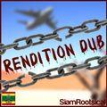 Extraordinary Rendition in Dub