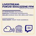 Livestream: FOKUS! Soulszene Frankfurt (DJ Sets & Interviews)