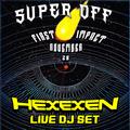 Dj Hexexen Bangers Mix @ SUPER OFF: First Impact