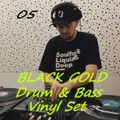 BLACK GOLD 05 : Drum n Bass Vinyl Set
