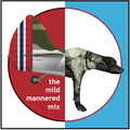 The Mild Mannered Mix Vol. 1