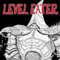 Level Eater 6.66 • Prologue • Part 2