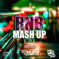 #RNBMashUp Part.07 // R&B, Hip Hop & U.K. // Instagram: djblighty