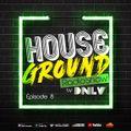 House Ground RadioShow - Episode 8