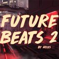 Myles - Future Beats 2