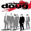 RESERVOIR DOUG Ep 1 (Rock Show)
