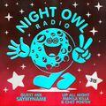 Night Owl Radio 315 ft. Manila Killa & Chet Porter and SAYMYNAME