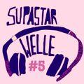 Supa Star Welle #5 w/ Supa Star Soundsystem & DJ Marla Roots // 17.07.20