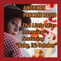 """The Little Miss Interview- """"Baby It's October"""""""