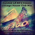 Original 80's Chicago House Music Club Mix Feat. Dundee LA JM Silk Marshall Jefferson Steve Hurley F