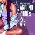 AROUND 2000's R&B MIX
