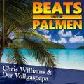 CW29 - Beats unter Palmen - Part 5 - Chris Williams & Vollgaspapa