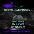 DJ Spinna presents Journey (Quarantine Edition) Session V part two April 26, 2020