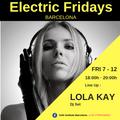 LOLA KAY Dj Set at Electric Fridays Barcelona