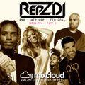REPZ DJ - RnB - Hip Hop - 30Min Mix - Feb 2016 - Part 3